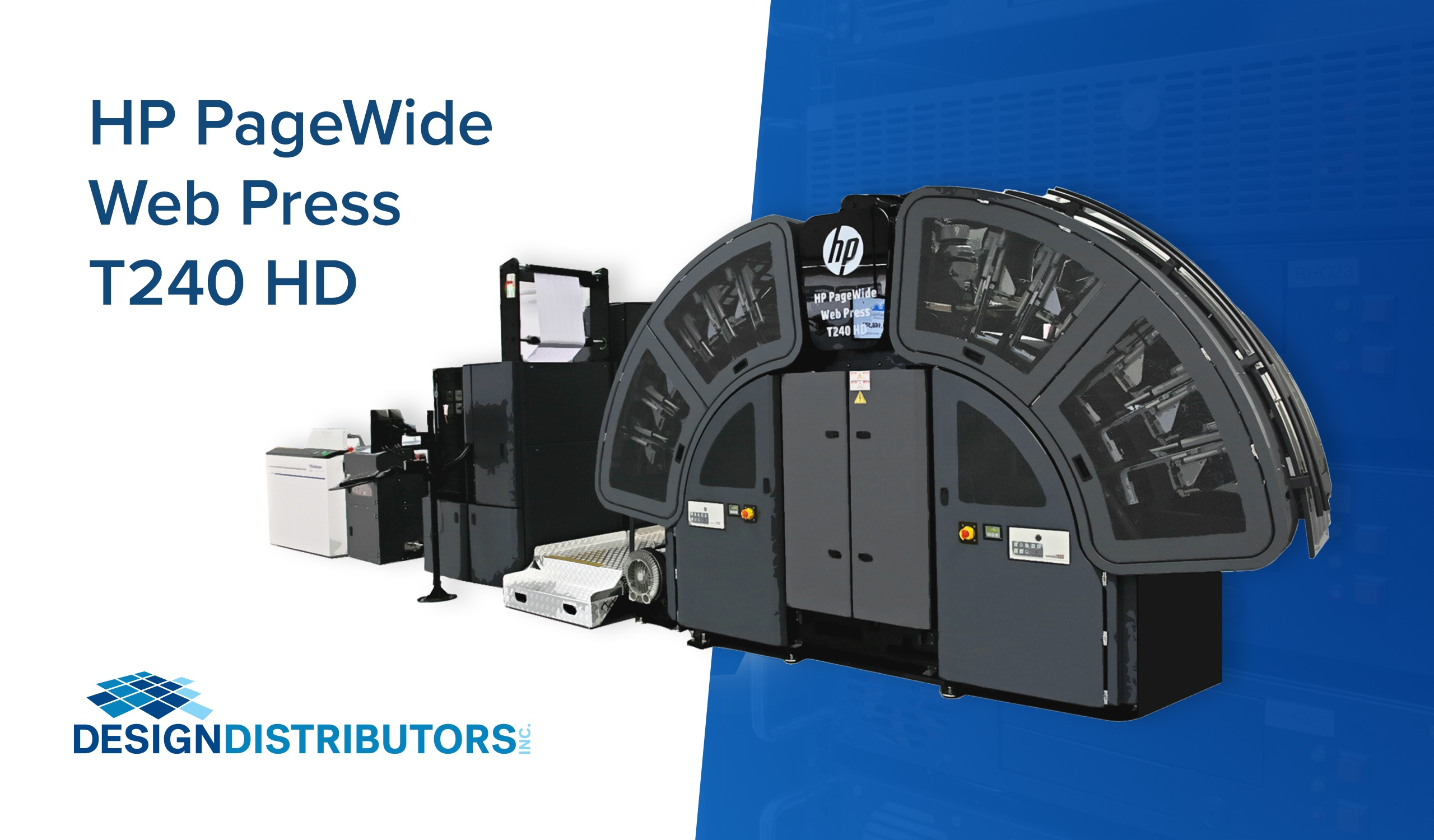 Design Distributors Introduces New HP PageWide Web Press T240 HD